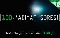 100 – 'Adiyat Sûresi – Kur'ân-ı Kerîm Çözümü – Ahmed Hulusi
