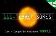 111 – Tebbet Sûresi – Kur'ân-ı Kerîm Çözümü – Ahmed Hulusi