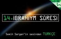 14 – İbrahiym Sûresi – Kur'ân-ı Kerîm Çözümü – Ahmed Hulusi