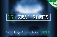 17 – Isra' Sûresi – Kur'ân-ı Kerîm Çözümü – Ahmed Hulusi