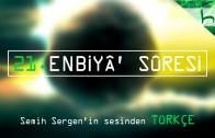 21 – Enbiyâ' Sûresi – Kur'ân-ı Kerîm Çözümü – Ahmed Hulusi