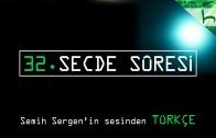 32 – Secde Sûresi – Kur'ân-ı Kerîm Çözümü – Ahmed Hulusi