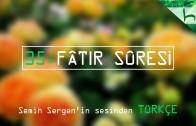 35 – Fâtır Sûresi – Kur'ân-ı Kerîm Çözümü – Ahmed Hulusi