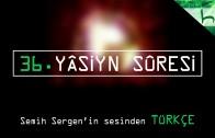 36 – Yâsiyn Sûresi – Kur'ân-ı Kerîm Çözümü – Ahmed Hulusi