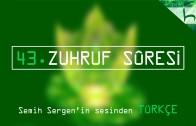 43 – Zuhruf Sûresi – Kur'ân-ı Kerîm Çözümü – Ahmed Hulusi