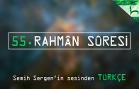 55 – Rahmân Sûresi – Kur'ân-ı Kerîm Çözümü – Ahmed Hulusi