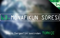 63 – Münafikun Sûresi – Kur'ân-ı Kerîm Çözümü – Ahmed Hulusi