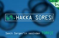 69 – Hakka Sûresi – Kur'ân-ı Kerîm Çözümü – Ahmed Hulusi