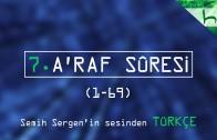 7 – A'raf Sûresi (001-069) – Kur'ân-ı Kerîm Çözümü – Ahmed Hulusi