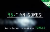 95 – Tiyn Sûresi – Kur'ân-ı Kerîm Çözümü – Ahmed Hulusi
