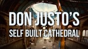 Don Justo's Cathedral | 100 Wonders | Atlas Obscura