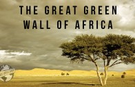 Great Green Wall of Africa | 100 Wonders | Atlas Obscura