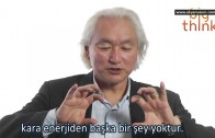 Michio Kaku : Kara Enerji, Kara Madde ve Bedava Evren