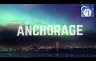 What Is It Like In Anchorage?