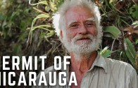 Who Is The Mysterious Hermit Of Nicaragua?