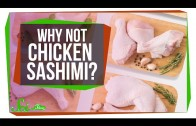 Why Do We Eat Raw Fish But Not Raw Chicken?