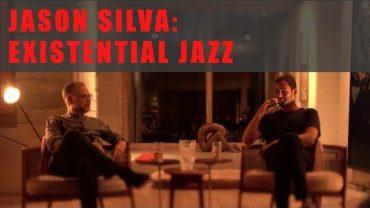 JASON SIVA: EXISTENTIAL JAZZ (Sao Paolo 2019)