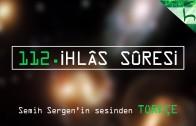 112 – İhlâs Sûresi – Kur'ân-ı Kerîm Çözümü – Ahmed Hulusi
