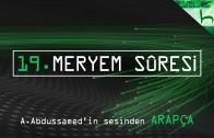19 – Meryem Sûresi – Kur'ân-ı Kerîm Çözümü (arapça) – Ahmed Hulusi