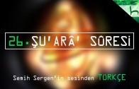 26 – Şu'arâ' Sûresi – Kur'ân-ı Kerîm Çözümü – Ahmed Hulusi