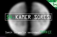 54 – Kamer Sûresi – Kur'ân-ı Kerîm Çözümü – Ahmed Hulusi