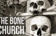 Bone Church | 100 Wonders | Atlas Obscura