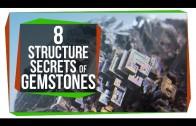 8 Structure Secrets of Gemstones