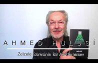 Zelzele Sûresinin Bir Açıklaması – Ahmed Hulusi