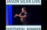 Jason Silva Live: The  Existential Bummer